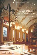 The Liturgical Environment (2nd Ed) Paperback