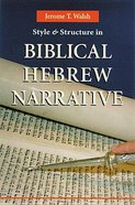 Style and Structure in Biblical Hebrew Narrative Paperback