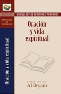 Oracion Y Vida Espiritual (Prayer And Spiritual Living) Paperback