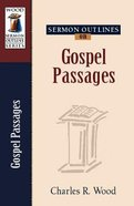 Gospel Passages (Wood Sermon Outline Series) Paperback