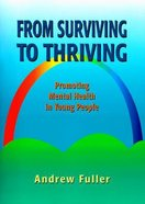 From Surviving to Thriving Paperback