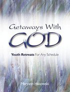 Getaways With God