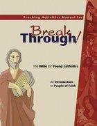 Breakthrough Teaching Activities Manual