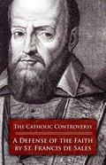 The Catholic Contoversy Paperback