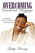 Overcoming Emotional Baggage Paperback