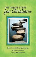 Twelve Steps: For Christians (Rev Ed) Paperback