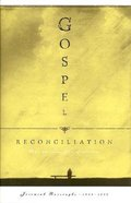 Gospel Reconciliation Hardback