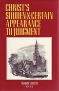 Christ's Sudden and Certain Appearance to Judgement Hardback