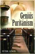 The Genius of Puritanism Paperback