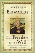Freedom of the Will Hardback