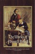 Works of Edward Polhill Hardback