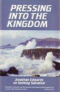 Pressing Into the Kingdom Hardback