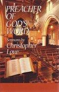 Preacher of God's Word Hardback