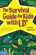 The Survival Guide For Kids With Ld (Learning Differences; 2002) Paperback