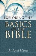 Exploring the Basics of the Bible Paperback