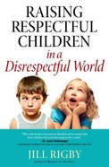 Raising Respectful Children Paperback