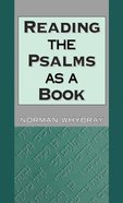 Reading the Psalms as a Book (Journal For The Study Of The Old Testament Supplement Series) Paperback