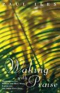 Walking With Praise Paperback