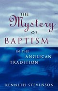 Mystery of Baptism in Anglican Tradition Paperback