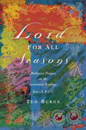 Lord For All Seasons Paperback