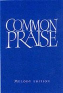 Common Praise Melody Edition (Music Book)