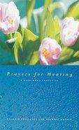 Prayers For Healing Hardback