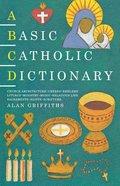 A Basic Catholic Dictionary Paperback