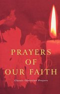 Prayers of Our Faith Paperback