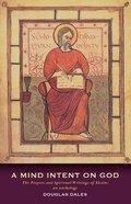 A Mind Intent on God Paperback
