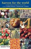 Harvest For the World Paperback