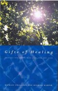 Gifts of Healing Paperback
