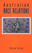 Australian Race Relations Paperback
