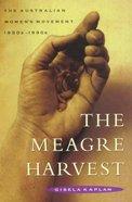 The Meager Harvest Paperback