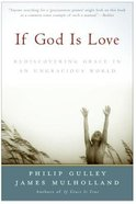 If God is Love Paperback