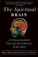 The Spiritual Brain Paperback