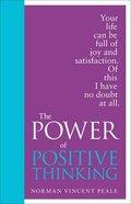 The Power of Positive Thinking Hardback