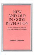 New and Old in God's Revelation Paperback