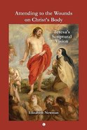 Attending to the Wounds on Christ's Body Paperback