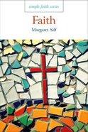 Faith (Simple Faith Series) Paperback