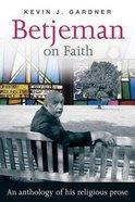 Betjeman on Faith Paperback