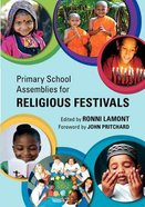 Primary School Assemblies For Religious Festivals Paperback