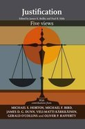 Justification: Five Views Paperback