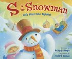 Is For Snowman Paperback