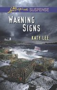 Warning Signs (Love Inspired Suspense Series) eBook