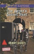 The Agent's Secret Past (Love Inspired Suspense Series) eBook