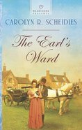 The Earl's Ward (#1065 in Heartsong Series)