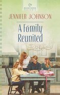 A Family Reunited (#1067 in Heartsong Series) Mass Market