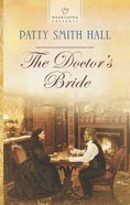 The Doctor's Bride (#1070 in Heartsong Series) Mass Market