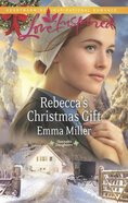 Rebecca's Christmas Gift (Love Inspired Series) eBook