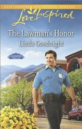 The Lawman's Honor (Love Inspired Series) Mass Market